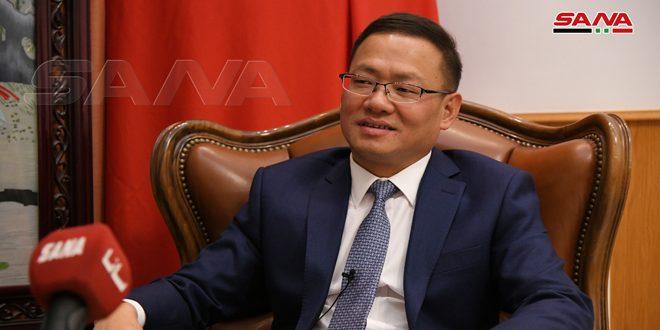 השגריר הסיני בדמשק : סוריה שותפה חשובה וסין שוקדת לחזק את קשרי הידידות עימה